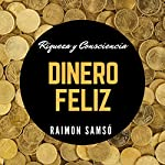Dinero feliz [Happy Money] | Raimon Samso