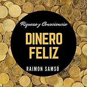 Dinero feliz [Happy Money] Audiobook