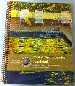 Pool Amp Spa Operator Handbook 9780981580333 Amazon Com Books