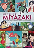 Mi vecino Miyazaki