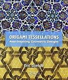 Origami Tessellations, Eric Gjerde, 1568814518
