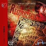La resurrección [The Resurrection]   Tony Jimenez