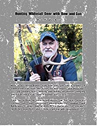 Hunting Whitetail Deer with Bow and Gun
