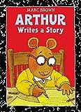 Arthur Writes a Story: An Arthur Adventure (Arthur Adventures)
