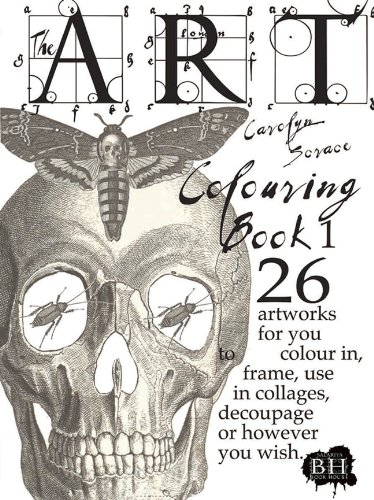 Frame Decoupage - The Art Colouring Book 1: 26 Artworks for You to Colour In, Frame, Use in Collages, Decoupage or However You Wish