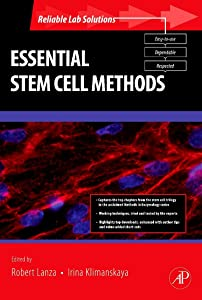 Essential Stem Cell Methods (Reliable Lab Solutions)