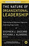 The Nature of Organizational Leadership: Understanding the Performance Imperatives Confronting Today's Leaders