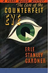 The Case of the Counterfeit Eye (Perry Mason Series Book 6) Kindle Edition
