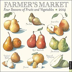 Farmers Market Four Seasons of Fruits and Vegetables 2014 Wall Calendar