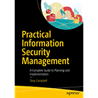 Practical Information Security Management: A Complete Guide to Planning and Implementation