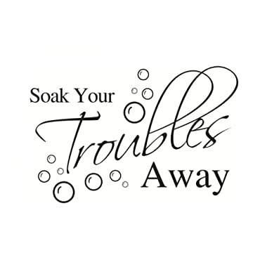 Lchen Soak Your Troubles Away PVC Wall Sticker Decal Home Bathroom Background Decor Removable(15  x 22.8 )
