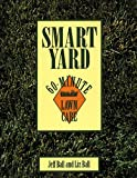 Smart Yard, Jeff Ball and Liz Ball, 1555911382