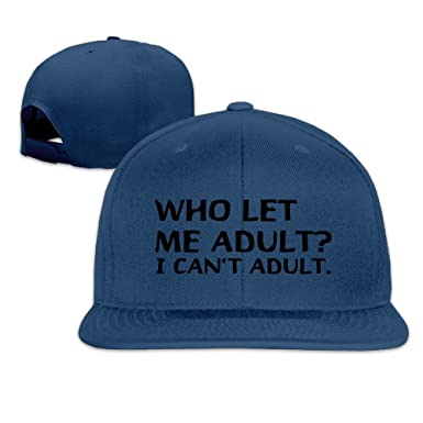 d05007463d6 Amazon.com  Who Let Me Adult I Can t Adult Funny Sayings Flat Bill Flat  Brim Baseball Caps Hat Unisex  Clothing