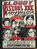 Bloody Visions volume III Lady Killers Trading cards from Mass Murderers and Serial Killers series