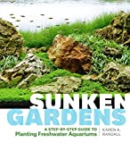 img - for Sunken Gardens: A Step-by-Step Guide to Planting Freshwater Aquariums book / textbook / text book
