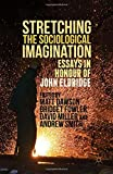 img - for Stretching the Sociological Imagination: Essays in Honour of John Eldridge book / textbook / text book