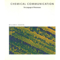 Chemical Communication: The Language Of Pheromones (English Edition)