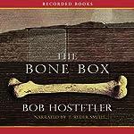 The Bone Box   Bob Hostetler