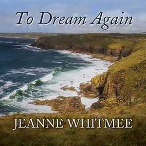 To Dream Again Audiobook