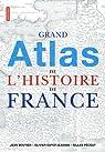 Grand atlas de l'histoire de France par Pécout