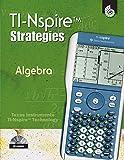 : TI-Nspire Strategies: Algebra (Book & CD)