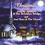 Christmas With Johnny Maestro & The Brooklyn Bridge And Joel Katz & The Glows