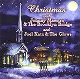 Christmas With Johnny Maestro & The Brooklyn Bridge And Joel Katz & The Glows