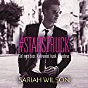 #Starstruck Audiobook by Sariah Wilson Narrated by Bailey Carr