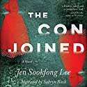 The Conjoined: A Novel Audiobook by Jen Sookfong Lee Narrated by Sabryn Rock