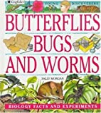 Butterflies, Bugs, and Worms, Sally Morgan, 0753450372