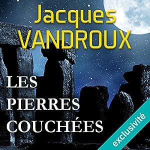Les pierres couchées | Livre audio