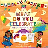 img - for What Do You Celebrate?: Holidays and Festivals Around the World book / textbook / text book