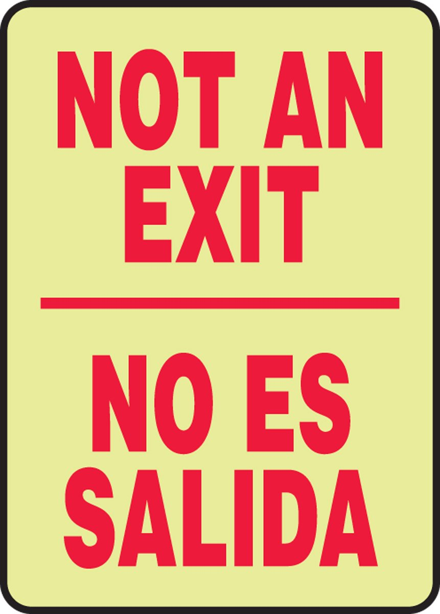 Accuform Signs SBMEXT527GF Lumi-Glow Flex Adhesive Spanish Bilingual Sign, Legend NOT AN EXIT/NO ES SALIDA, 14' Length x 10' Width x 0.010' Thickness, Red on Glow 14 Length x 10 Width x 0.010 Thickness
