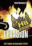 Henderson's Boys, Tome 1 : L'évasion