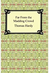 Far From the Madding Crowd Kindle Edition