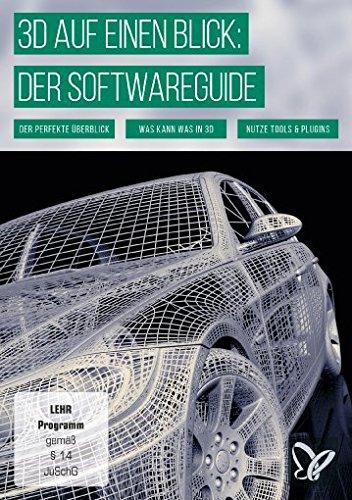 3D auf einen Blick: Der Softwareguide (Win+Mac)