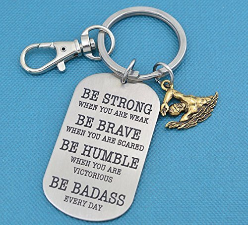 - Swimming keychain. Swimming gifts. Swimmer gift. Be badass every day. Swimming charm. Swimmer keychain.