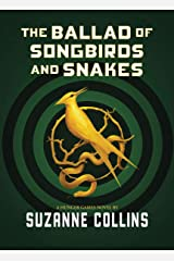 The Ballad of Songbirds and Snakes (A Hunger Games Novel) Hardcover