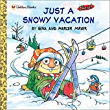 img - for Just a Snowy Vacation (Look-Look) book / textbook / text book