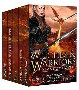 Witches and Warriors: 5 Fantasy Novels by [Bellet, Annie, Buroker, Lindsay, Greenwood, C., Ball, Krista D., Glatt, Jane]