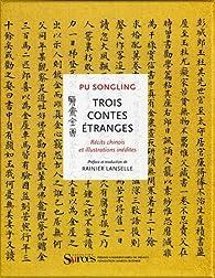 Trois contes étranges par Song ling Pu
