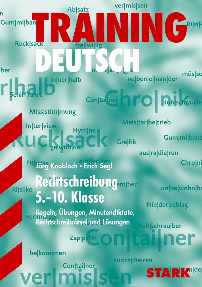 Training - Deutsch Rechtschreibung 5.-10. Klasse