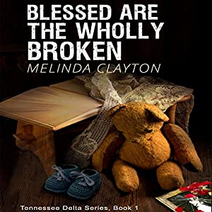 Blessed Are the Wholly Broken Audiobook