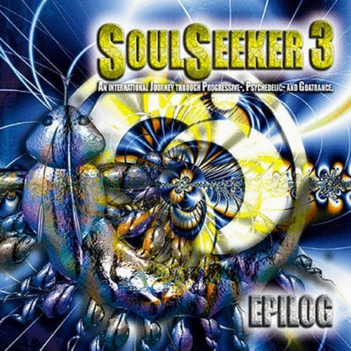 Various SoulSeeker 2 - An International Journey Through Progressive- Psychedelic- And Goatrance