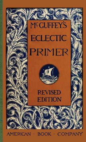 McGuffey's Eclectic Primer (McGuffey Readers)