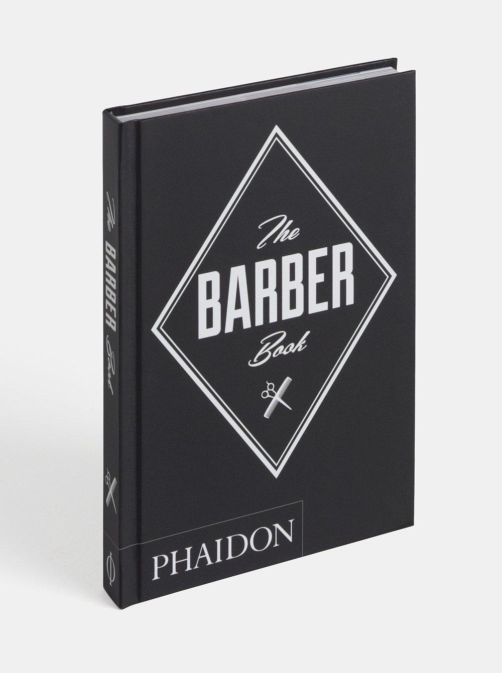 The Barber Book: Phaidon Press: 9780714871042: Amazon com: Books