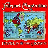 Jewel in Crown by FAIRPORT CONVENTION (2008-01-13)