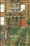 The Complete Urban Farmer, David Wickers, 0670235296