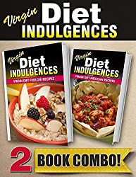 Virgin Diet Freezer Recipes and Virgin Diet Mexican Recipes: 2 Book Combo (Virgin Diet Indulgences) (English Edition)