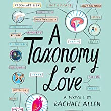 A Taxonomy of Love Audiobook by Rachael Allen Narrated by Kevin T. Collins, Therese Plummer